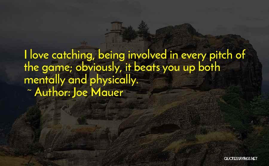 Beats Quotes By Joe Mauer