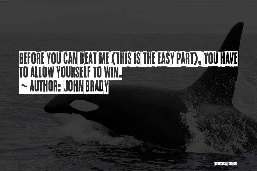 Beats Quotes By John Brady