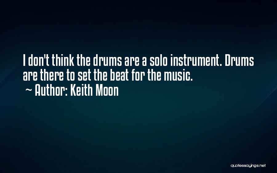 Beats Quotes By Keith Moon