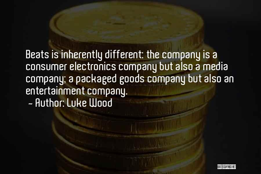 Beats Quotes By Luke Wood