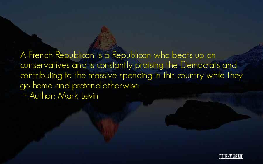 Beats Quotes By Mark Levin