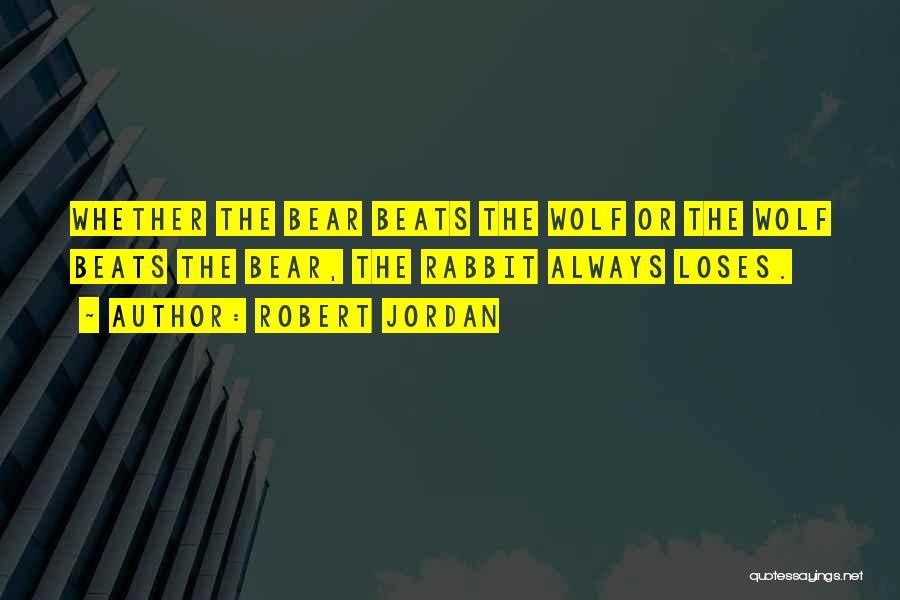 Beats Quotes By Robert Jordan