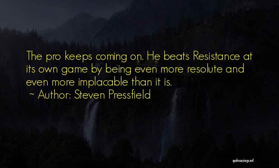 Beats Quotes By Steven Pressfield