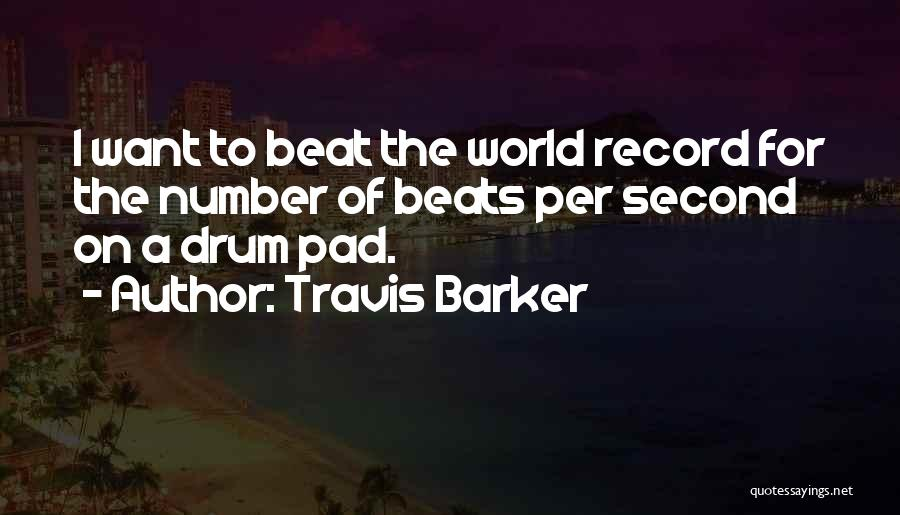 Beats Quotes By Travis Barker