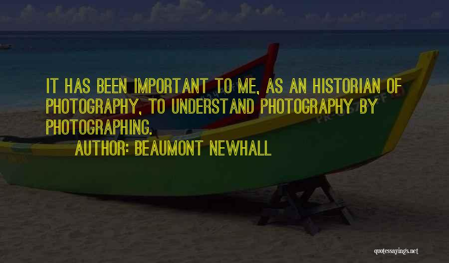 Beaumont Newhall Quotes 1288226