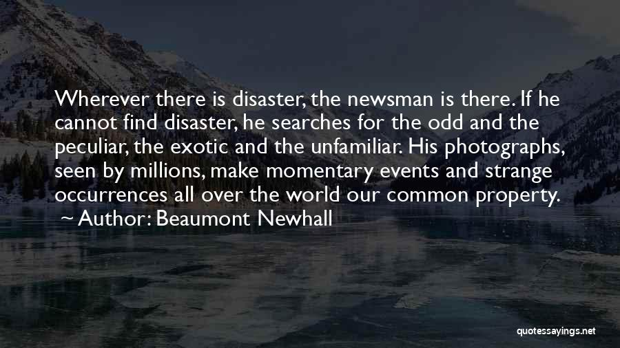 Beaumont Newhall Quotes 1508873