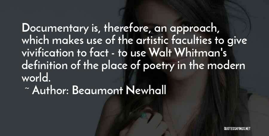 Beaumont Newhall Quotes 1683495