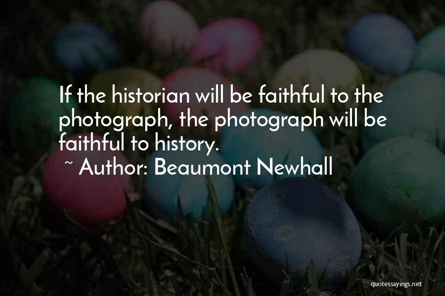 Beaumont Newhall Quotes 2004649
