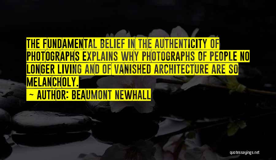 Beaumont Newhall Quotes 719848