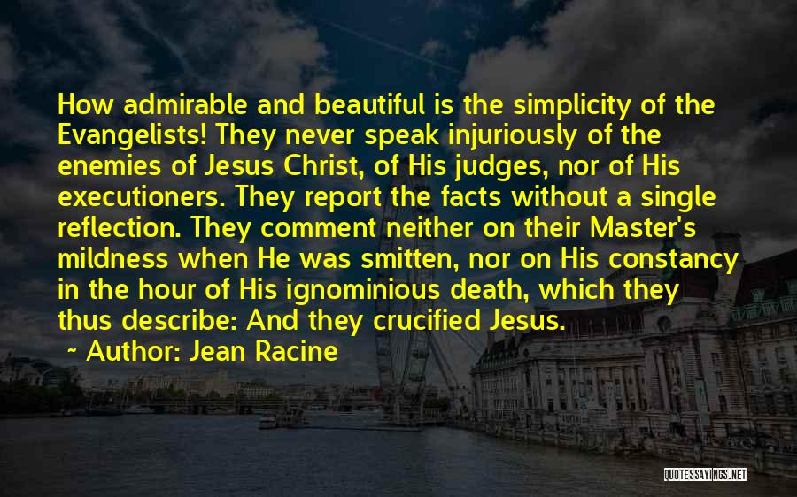 Beautiful Admirable Quotes By Jean Racine