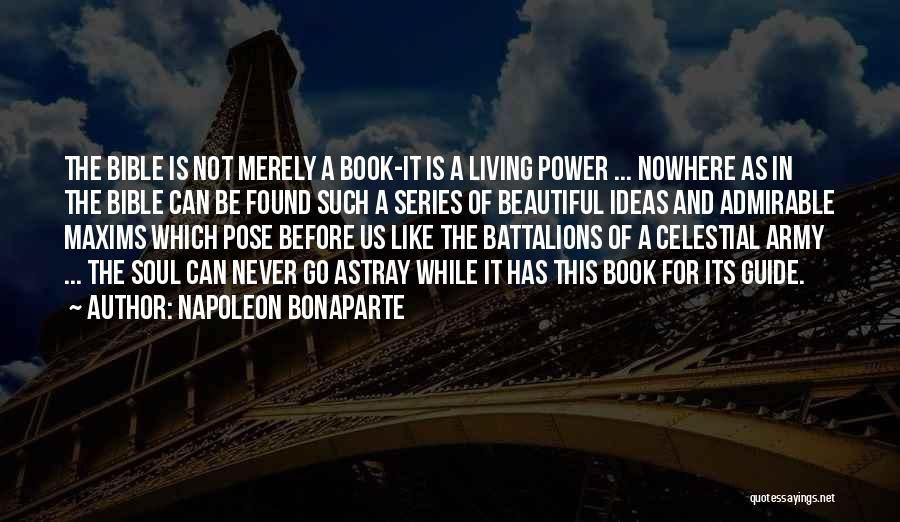 Beautiful Admirable Quotes By Napoleon Bonaparte
