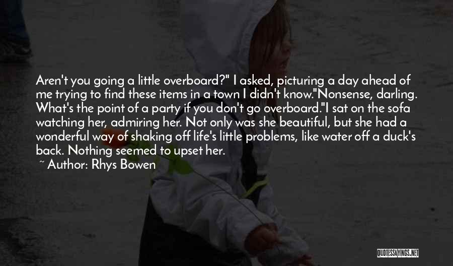 Beautiful Admirable Quotes By Rhys Bowen