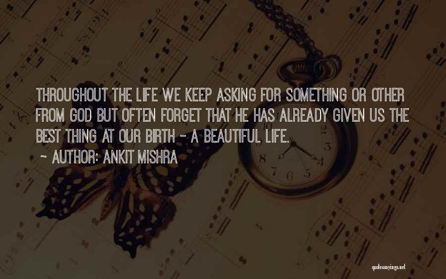 Beautiful Birth Quotes By Ankit Mishra