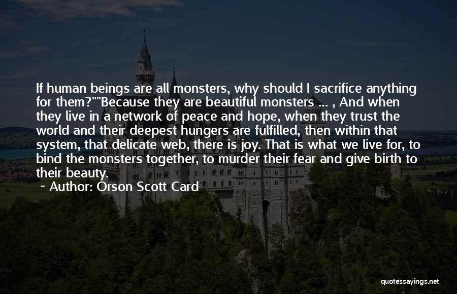 Beautiful Birth Quotes By Orson Scott Card