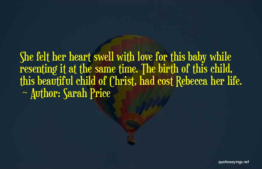 Beautiful Birth Quotes By Sarah Price