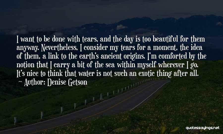 Beautiful Climate Quotes By Denise Getson
