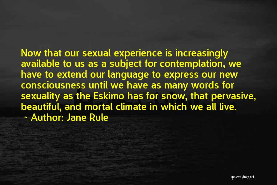 Beautiful Climate Quotes By Jane Rule