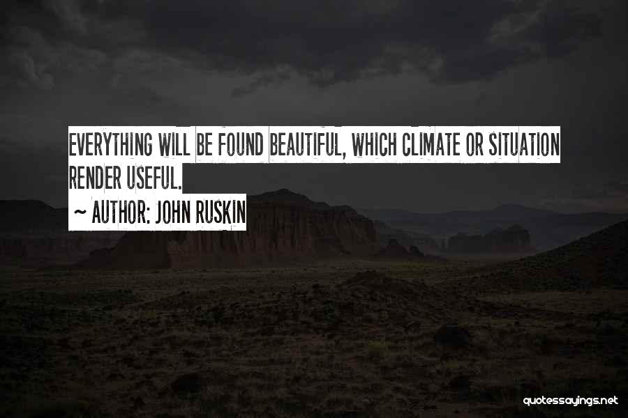 Beautiful Climate Quotes By John Ruskin