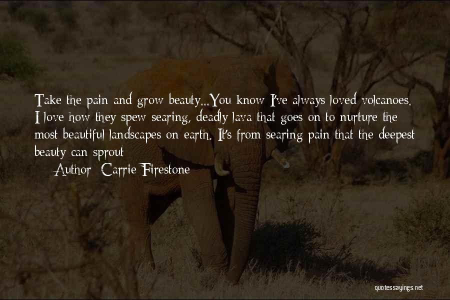 Beautiful Deadly Quotes By Carrie Firestone