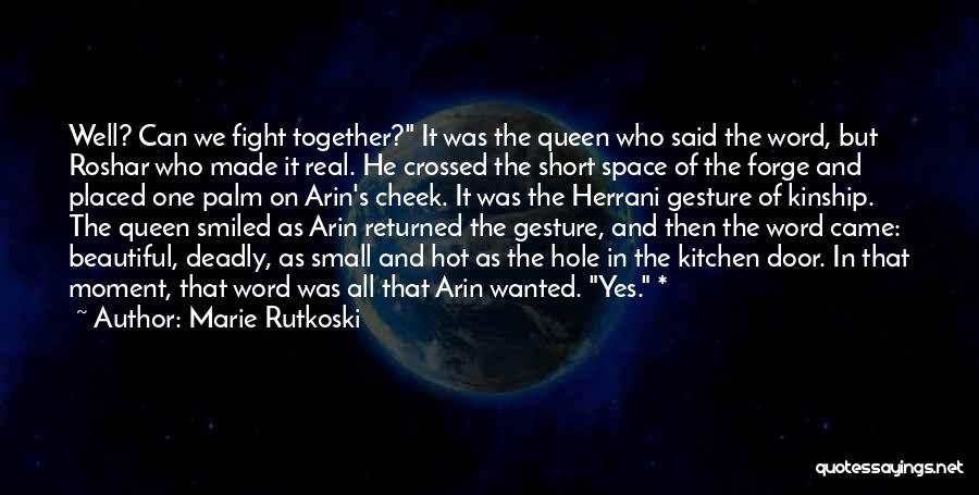 Beautiful Deadly Quotes By Marie Rutkoski