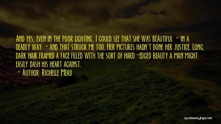 Beautiful Deadly Quotes By Richelle Mead