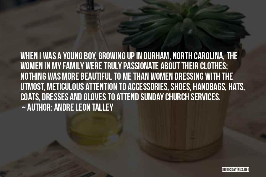 Beautiful Dresses Quotes By Andre Leon Talley
