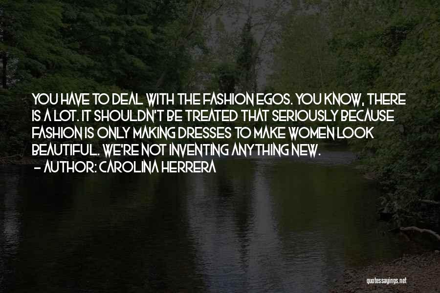 Beautiful Dresses Quotes By Carolina Herrera