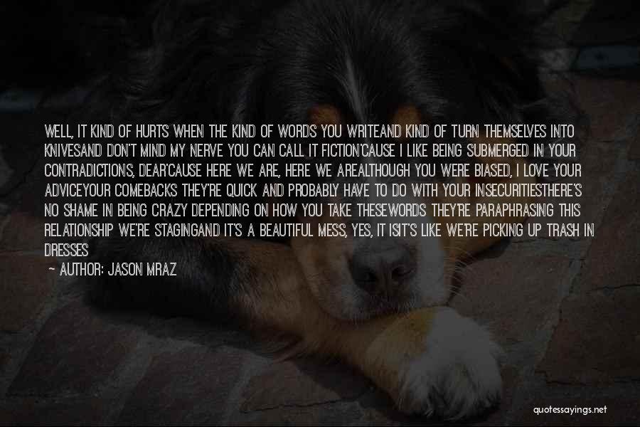 Beautiful Dresses Quotes By Jason Mraz