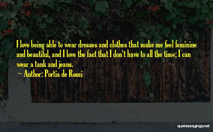 Beautiful Dresses Quotes By Portia De Rossi