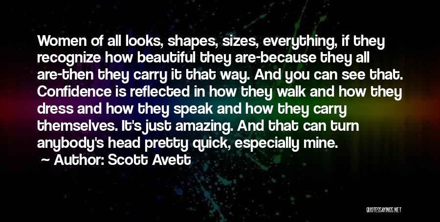 Beautiful Dresses Quotes By Scott Avett