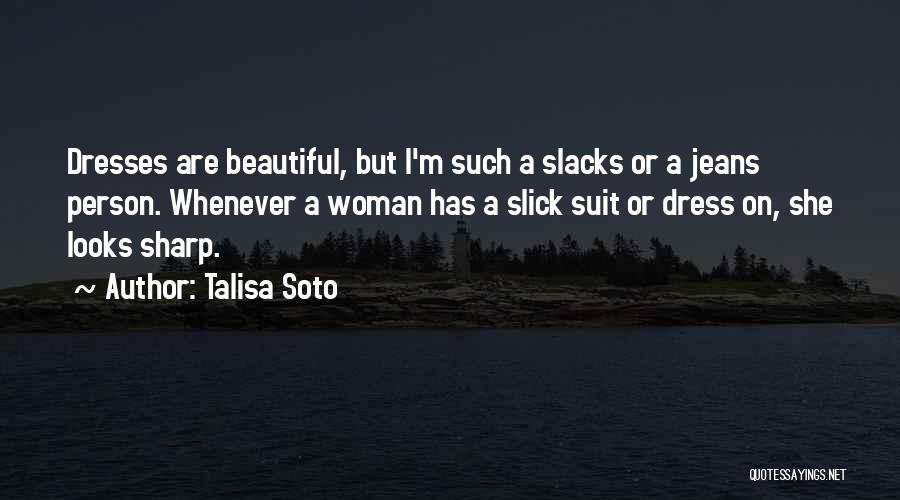 Beautiful Dresses Quotes By Talisa Soto