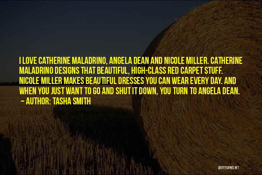Beautiful Dresses Quotes By Tasha Smith