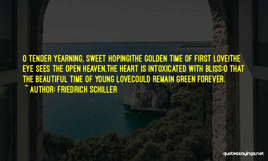 Beautiful Green Eye Quotes By Friedrich Schiller