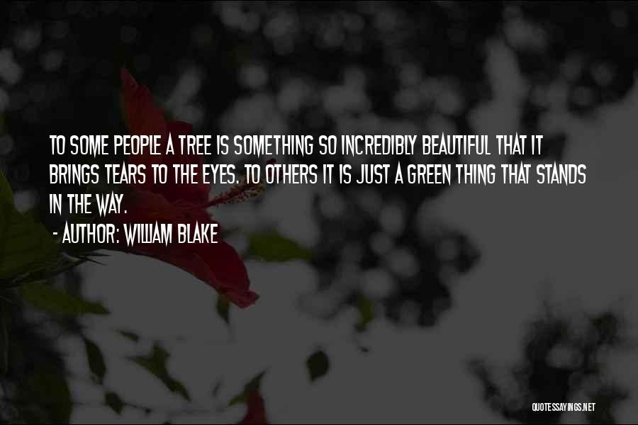 Beautiful Green Eye Quotes By William Blake