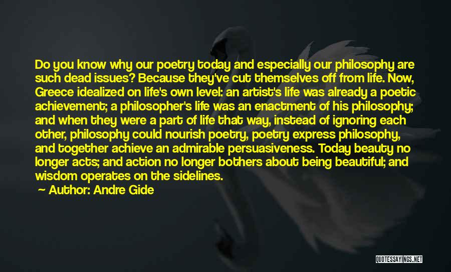 Beautiful Life Quotes By Andre Gide
