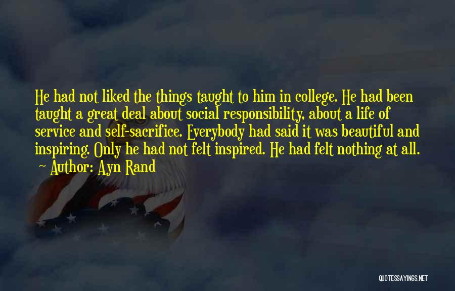 Beautiful Life Quotes By Ayn Rand