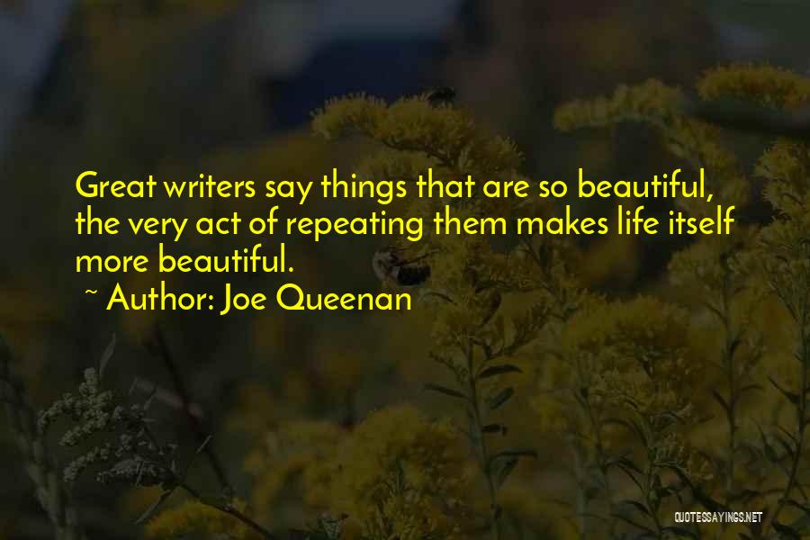 Beautiful Life Quotes By Joe Queenan