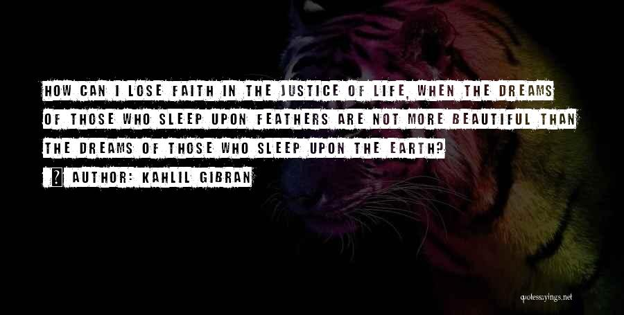 Beautiful Life Quotes By Kahlil Gibran