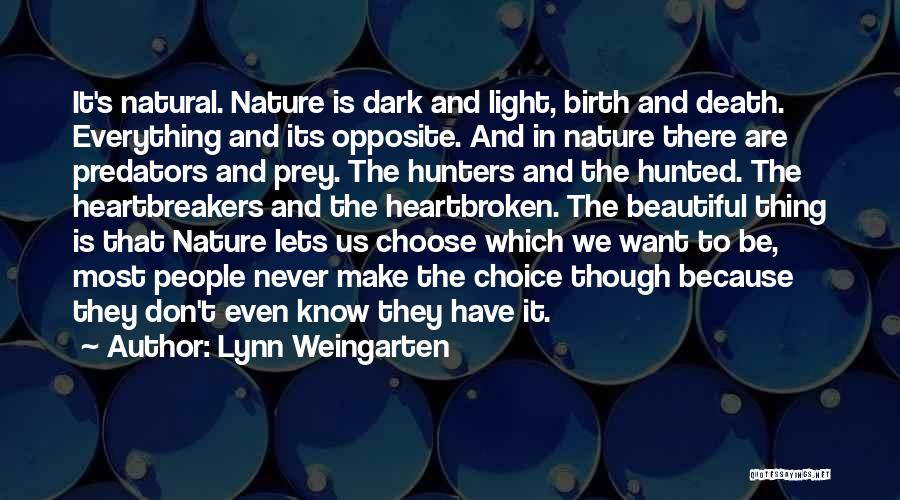 Beautiful Life Quotes By Lynn Weingarten