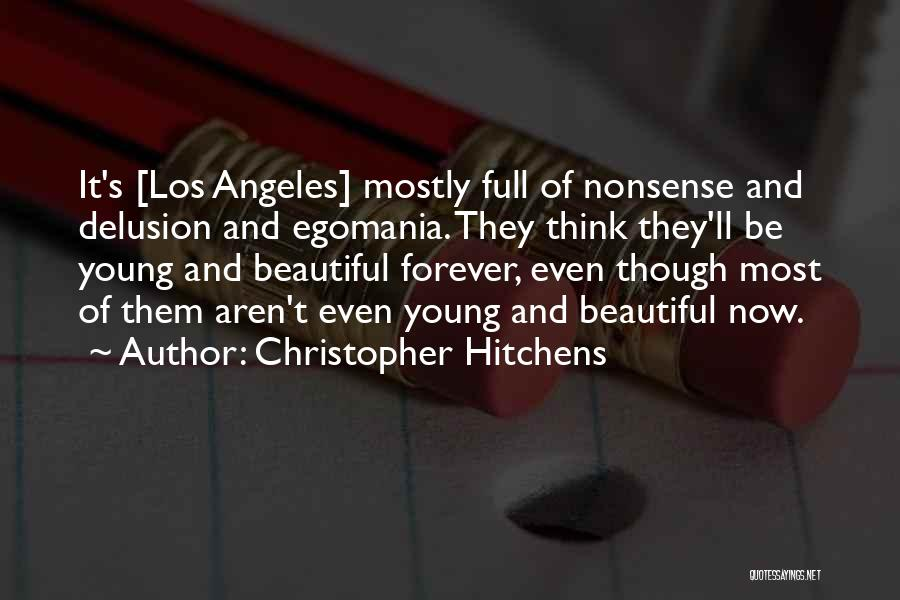 Beautiful Los Angeles Quotes By Christopher Hitchens
