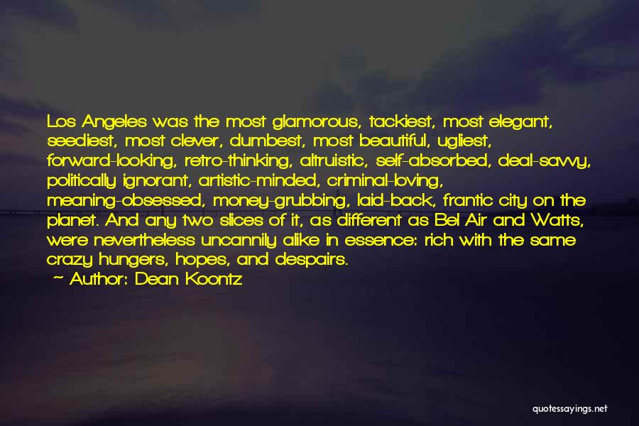 Beautiful Los Angeles Quotes By Dean Koontz