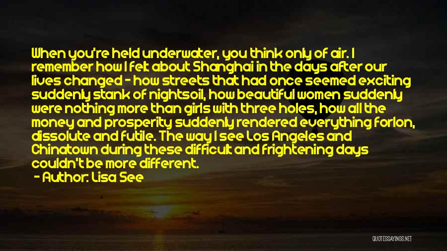 Beautiful Los Angeles Quotes By Lisa See