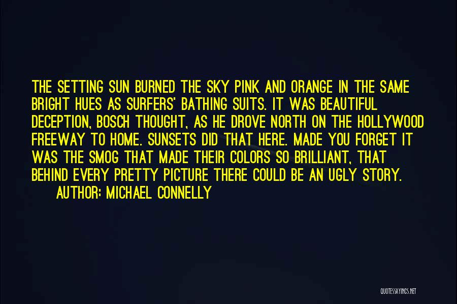 Beautiful Los Angeles Quotes By Michael Connelly