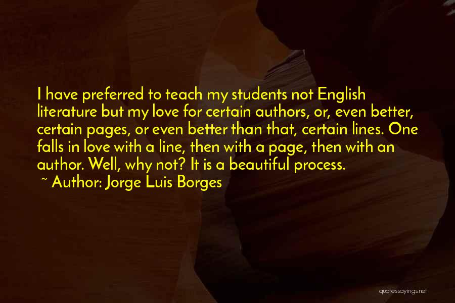 Beautiful Love Lines Quotes By Jorge Luis Borges