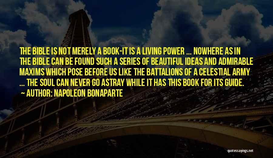 Beautiful Pose Quotes By Napoleon Bonaparte