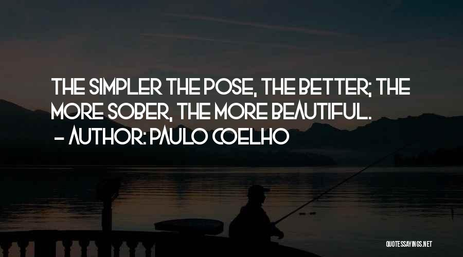 Beautiful Pose Quotes By Paulo Coelho