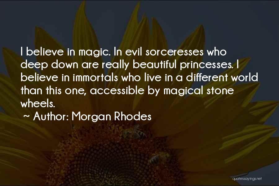 Beautiful Princesses Quotes By Morgan Rhodes
