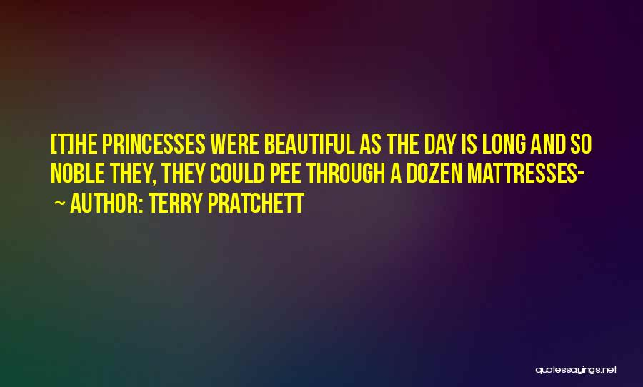 Beautiful Princesses Quotes By Terry Pratchett