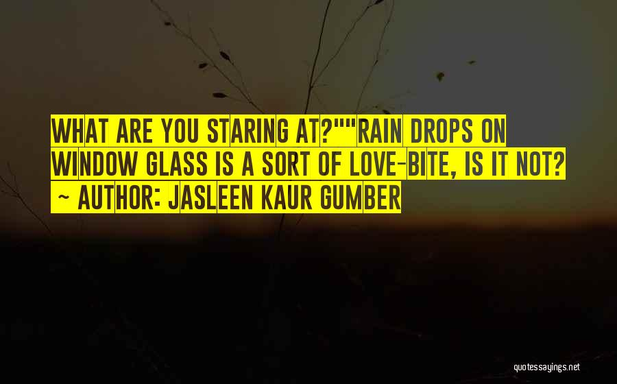 Beautiful Rainy Day Quotes By Jasleen Kaur Gumber