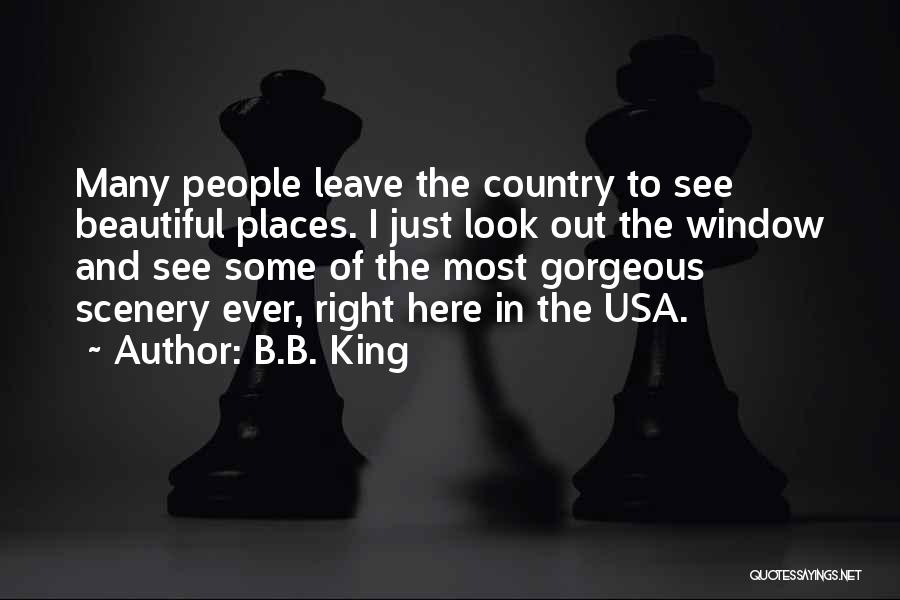 Beautiful Scenery And Quotes By B.B. King